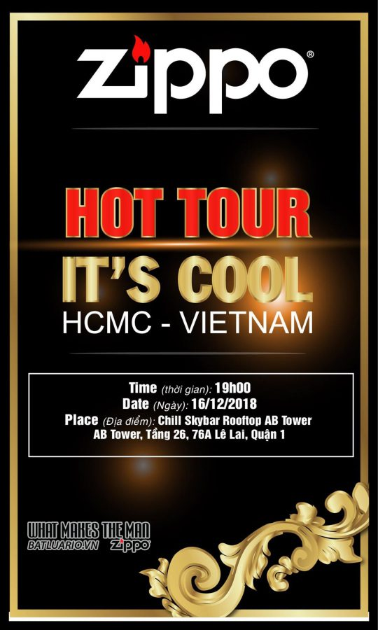 EVENT ZIPPO : HOT TOUR - IT'S COOL [ HCMC - VIETNAM ] 16.12.2018 3